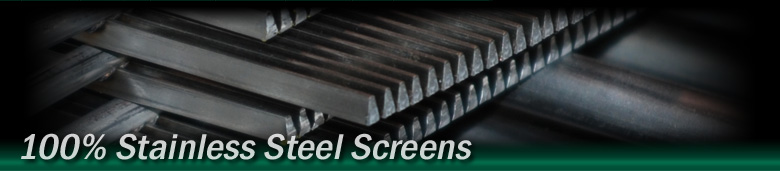 100% Stainless Steel Screens